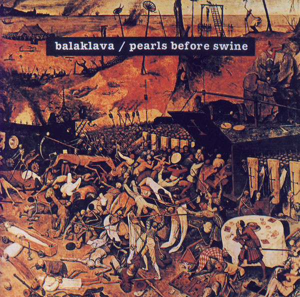 Pearls Before Swine — Balaklava