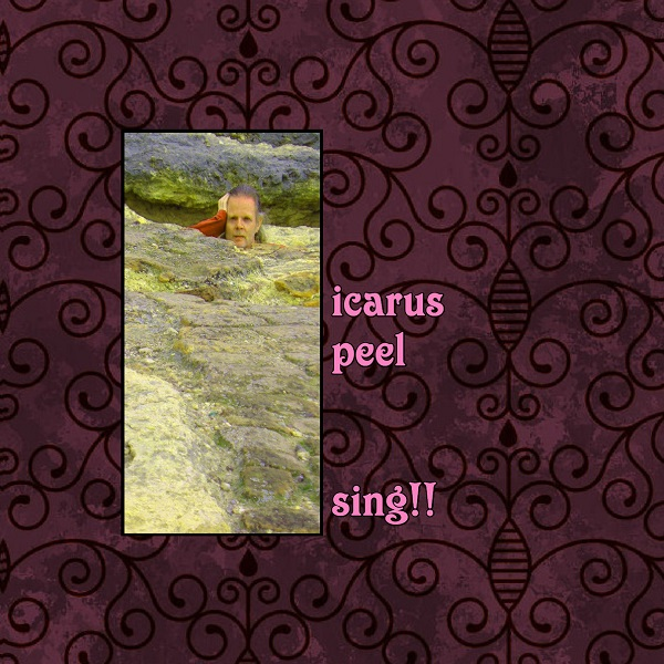 Icarus Peel — Sing!!