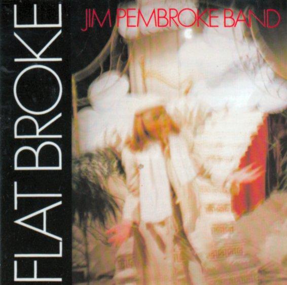 Jim Pembroke — Flat Broke