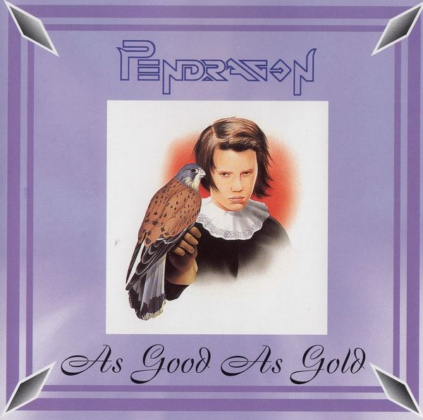 Pendragon — As Good as Gold