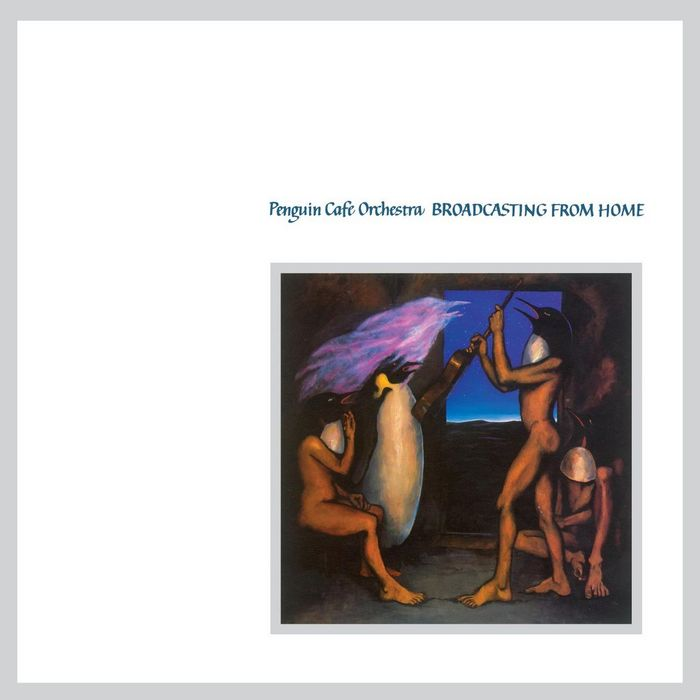 Penguin Cafe Orchestra — Broadcasting from Home