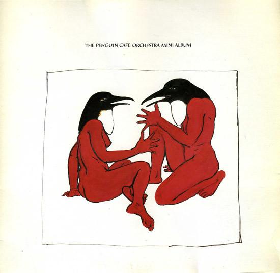 Penguin Cafe Orchestra — Mini Album