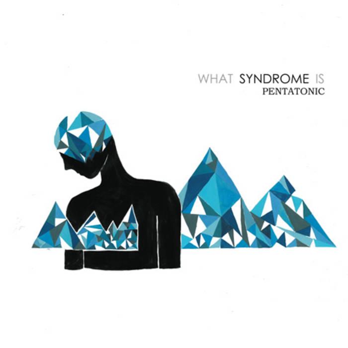 Pentatonic — Syndrome