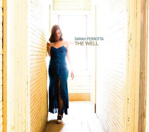 Sarah Perrotta — The Well