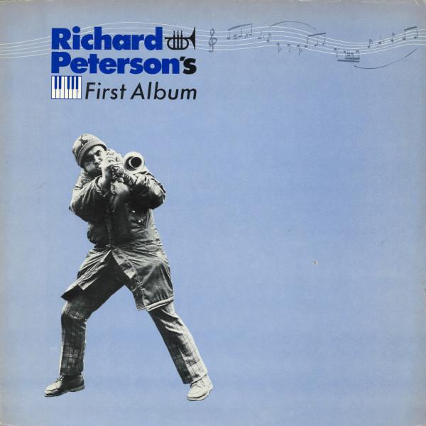 Richard Peterson — Richard Peterson's First Album