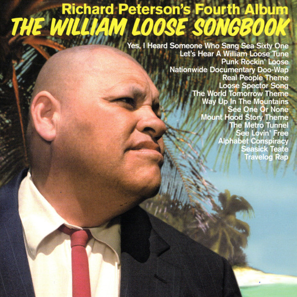 Richard Peterson — The William Loose Songbook