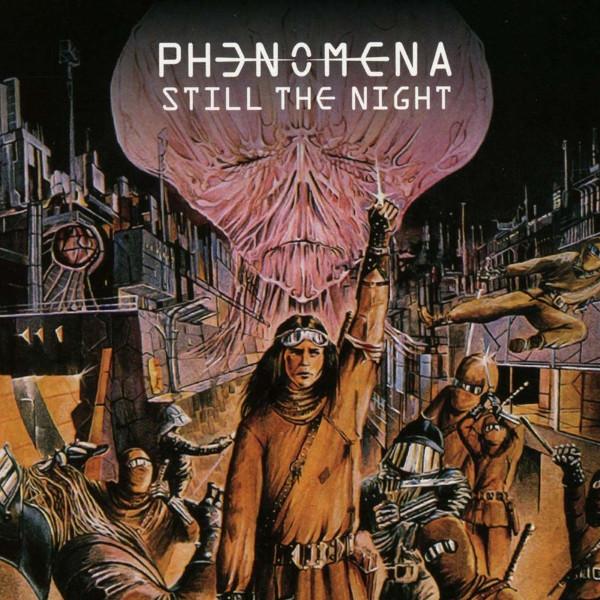 Phenomena — Still the Night