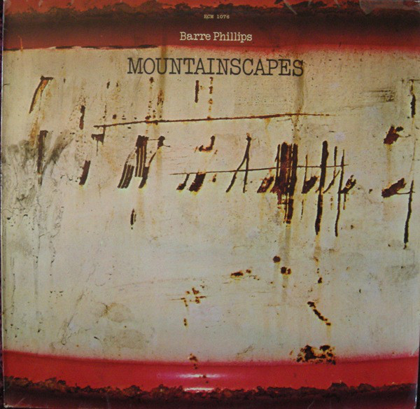 Barre Phillips — Mountainscapes