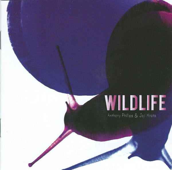 Anthony Phillips & Joji Hirota — Wildlife