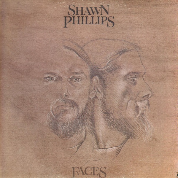 Shawn Phillips — Faces