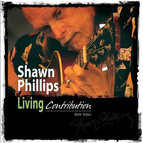 Shawn Phillips — Living Contribution: Both Sides