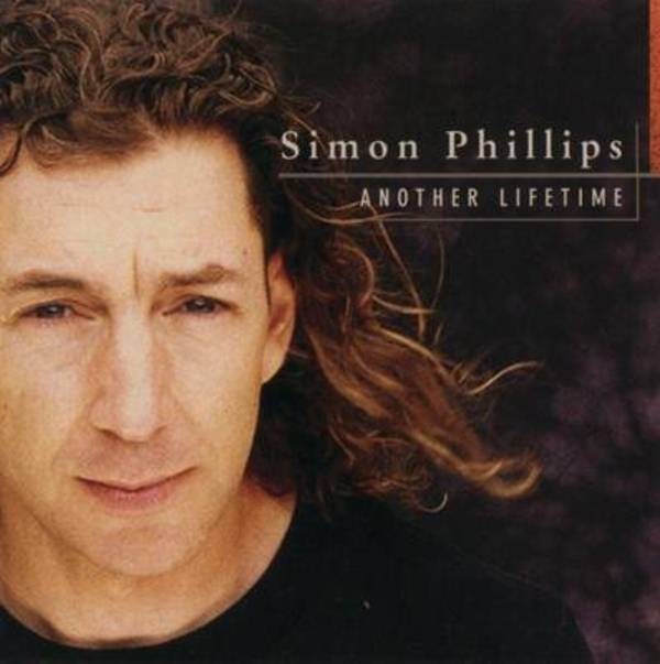 Simon Phillips — Another Lifetime
