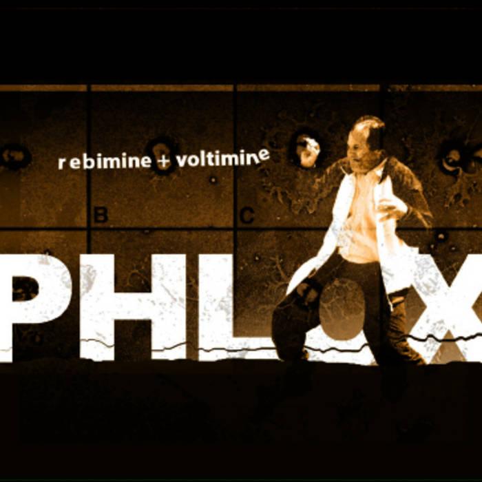 Phlox — Rebimine + Voltimine