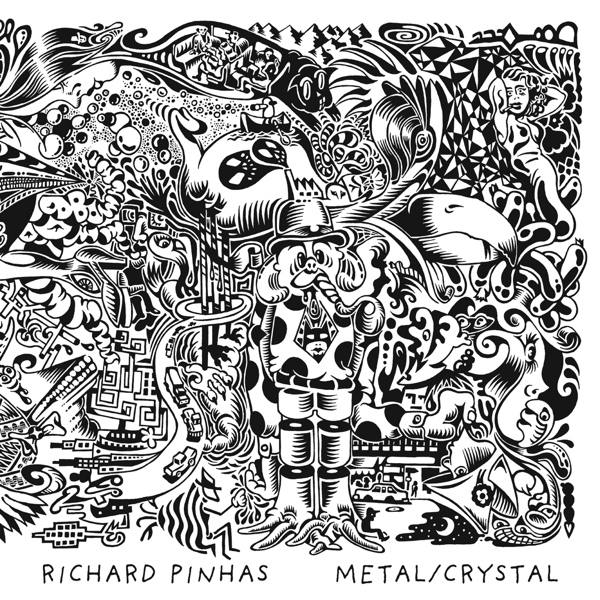 Richard Pinhas — Metal / Crystal