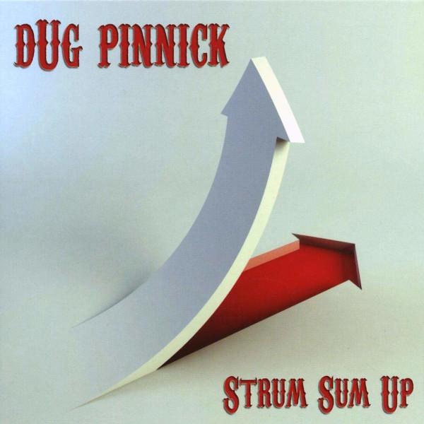 Dug Pinnick — Strum Sum Up