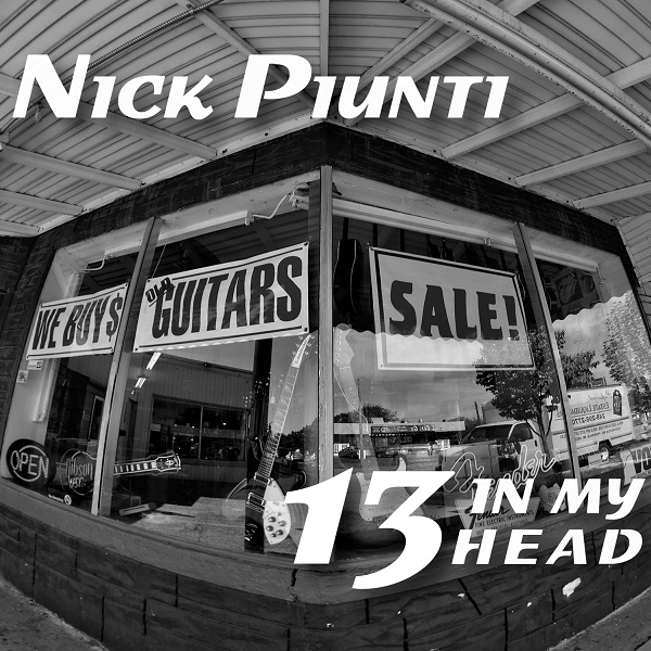 Nick Piunti — 13 in My Head