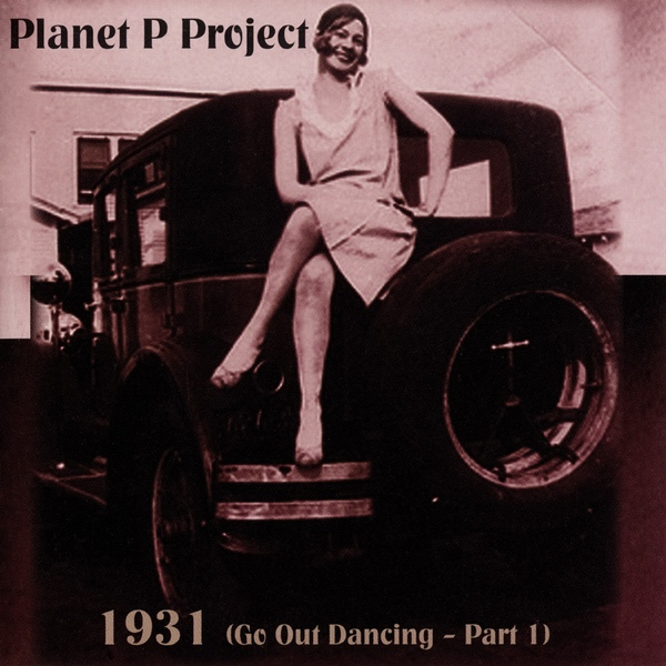 Planet P Project — 1931: Go out Dancing Part 1