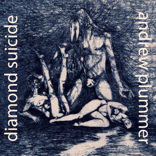 Andrew Plummer — Diamond Suicide