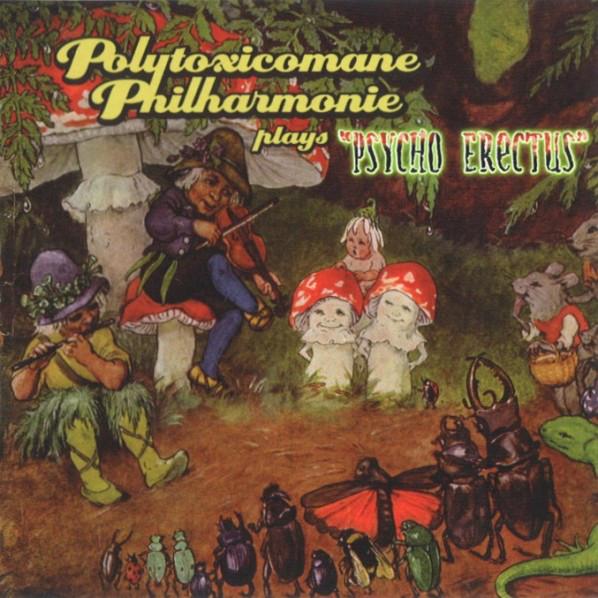 Polytoxicomane Philharmonie — Psycho Erectus