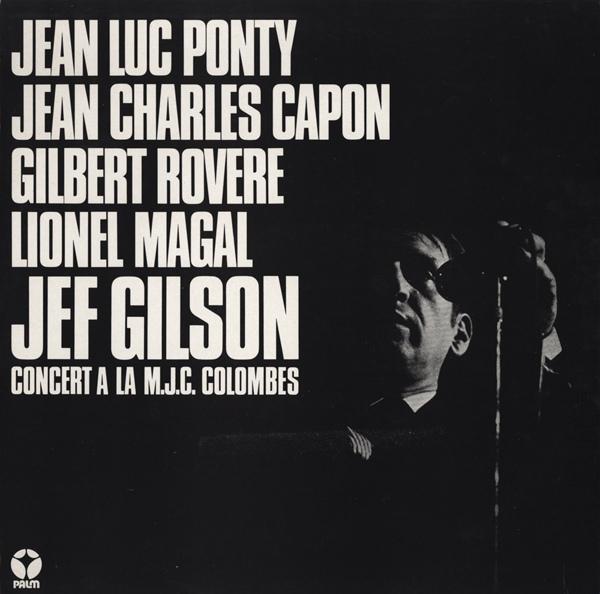 Jean-Luc Ponty Jean Charles Capon, Gilbert Rovere, Lionel Magal, Jef Gilson — Concert à la M.J.C. Colombes