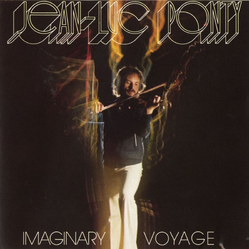 Jean-Luc Ponty — Imaginary Voyage