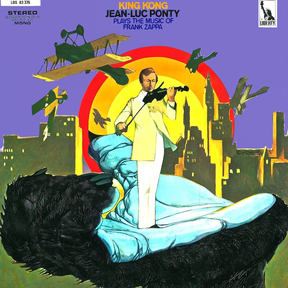 Jean-Luc Ponty — King Kong: Jean-Luc Ponty Plays the Music of Frank Zappa
