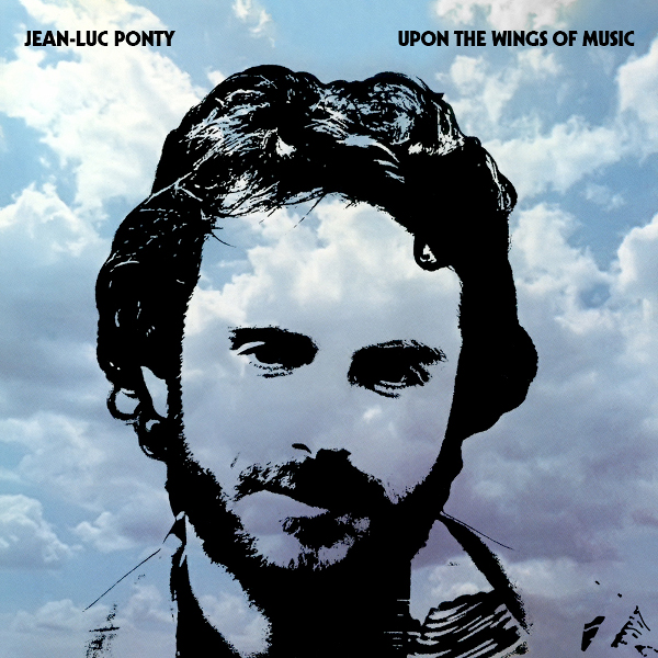 Jean-Luc Ponty — Upon the Wings of Music
