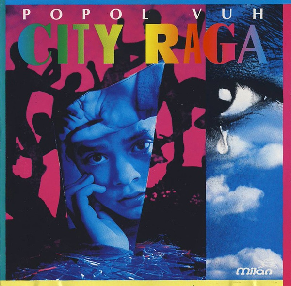 Popol Vuh — City Raga