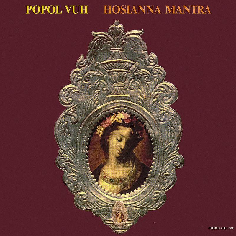 Popol Vuh — Hosianna Mantra