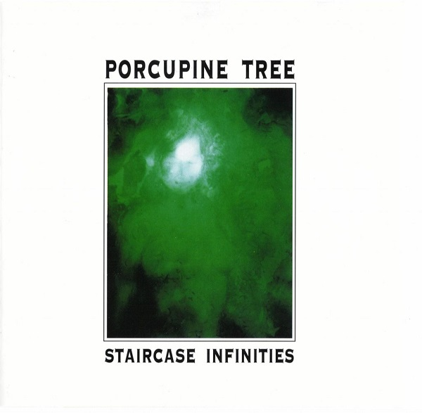 Porcupine Tree — Staircase Infinities