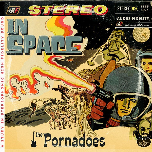The Pornadoes — In Space