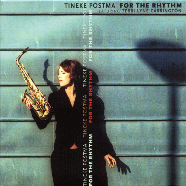 Tineke Postma — For the Rhythm