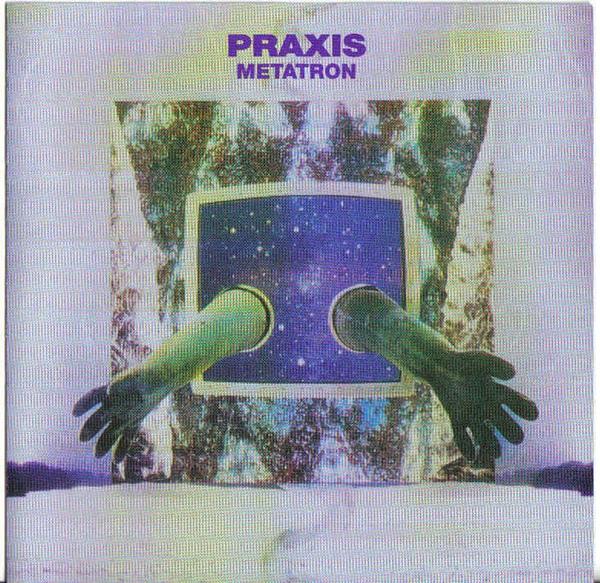 Praxis — Metatron