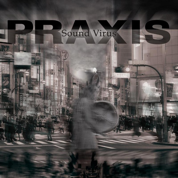 Praxis — Sound Virus