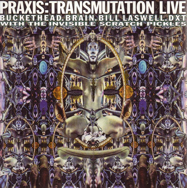 Praxis — Transmutation Live