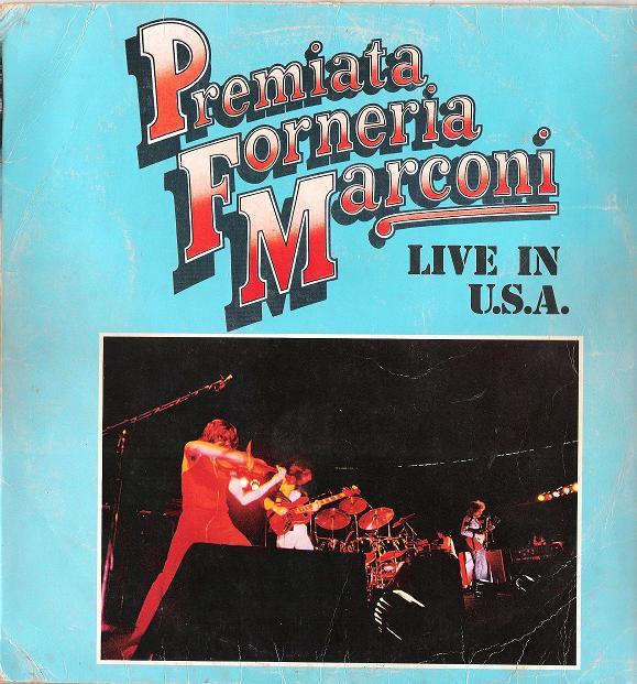 Premiata Forneria Marconi — Live in U.S.A.