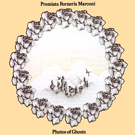 Premiata Forneria Marconi — Photos of Ghosts