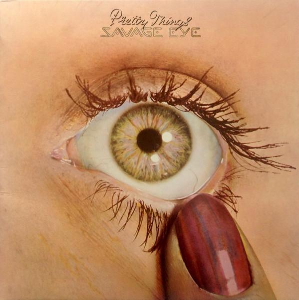Pretty Things — Savage Eye