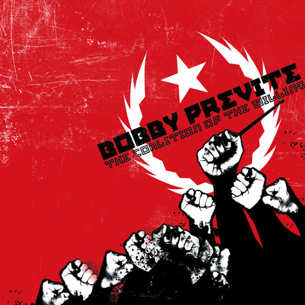 Bobby Previte — The Coalition of the Willing