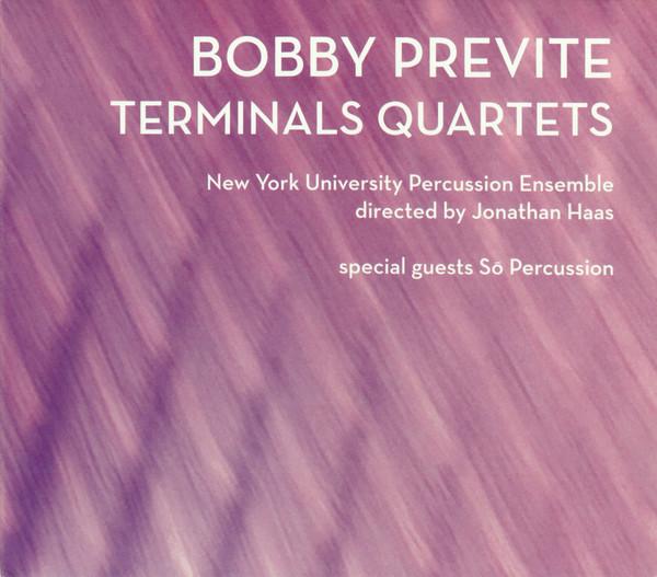 Bobby Previte — Terminals Quartets