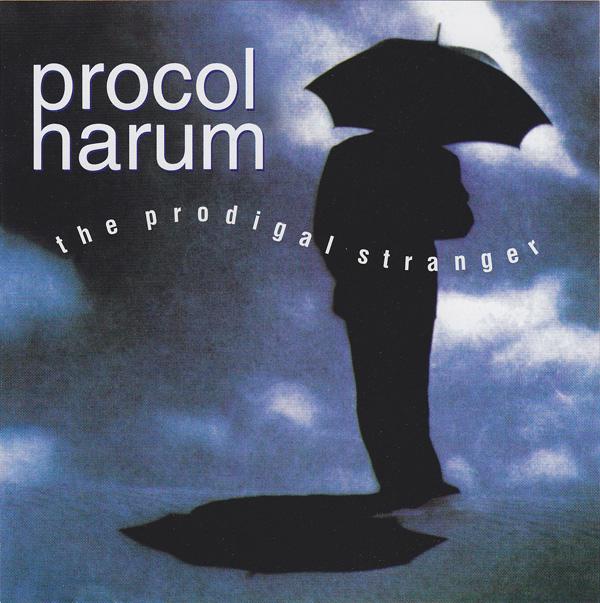 Procol Harum — The Prodigal Stranger