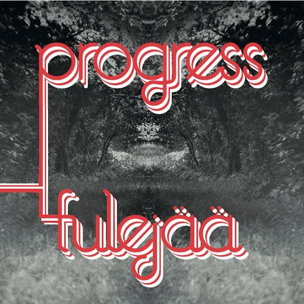 Progress — Tulejää