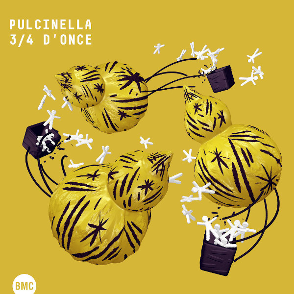 Pulcinella —  3​/​4 d'Once