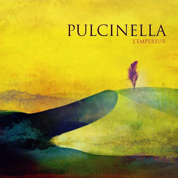 Pulcinella — L'Empereur