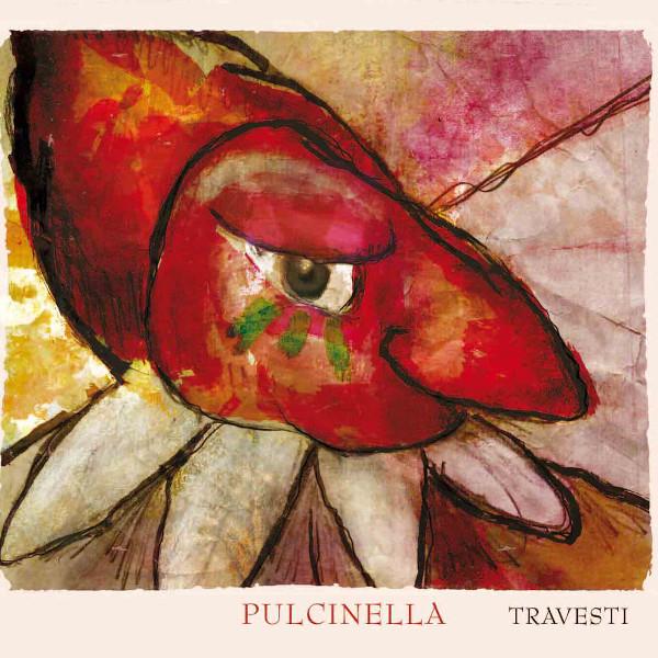 Pulcinella — Travesti