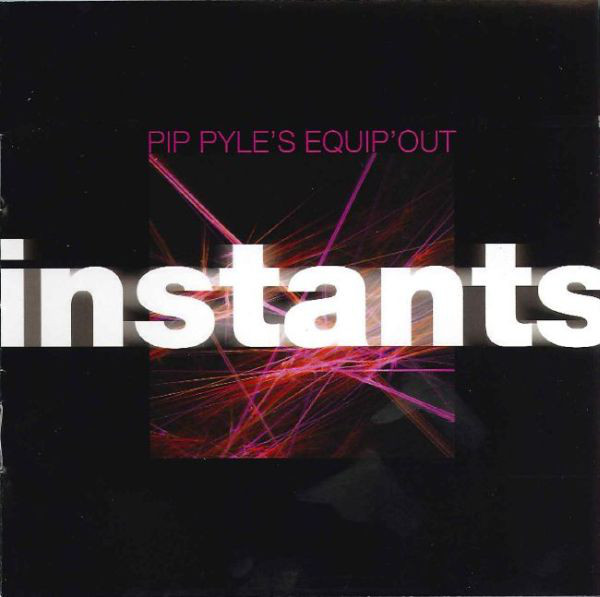 Pip Pyle's Equip'Out — Instants