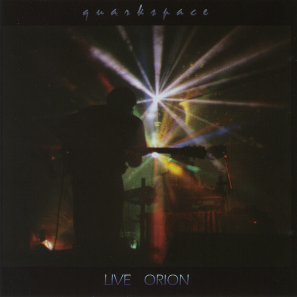 Quarkspace — Live Orion