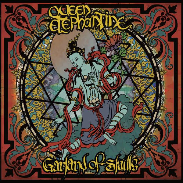 Queen Elephantine — Garland of Skulls