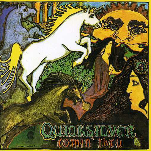 Quicksilver Messenger Service — Comin' Thru