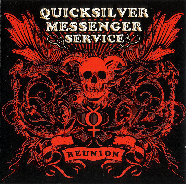 Quicksilver Messenger Service — Reunion
